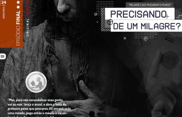 Lição de PG nº 39 – Precisando de um milagre? – 24/09 [T.3 – Ep. 13]